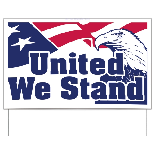 United We Stand Sign - large 1